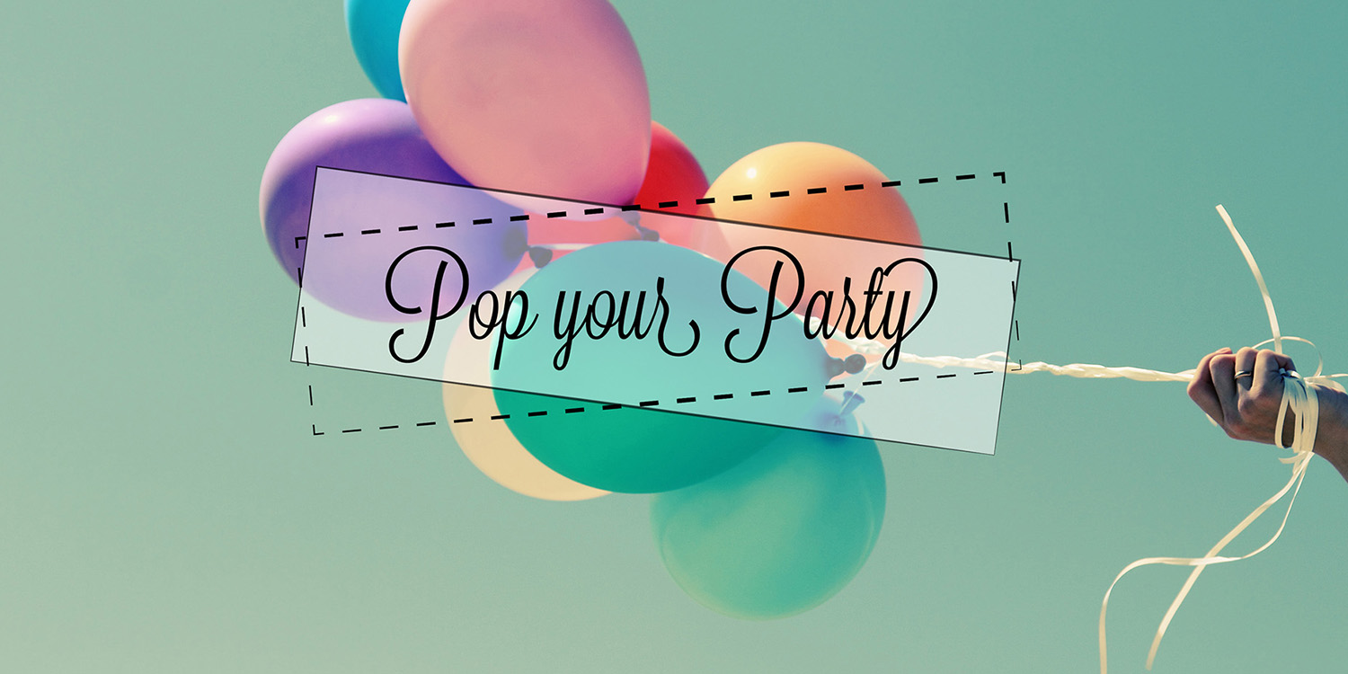 Pop your party